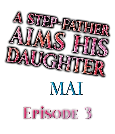 A Step-Father Aims His..