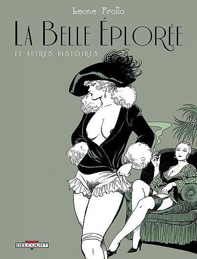 Leone Frollo La belle éplorée et autres histoires French